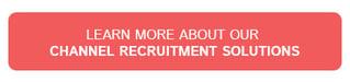 Channel Recruitment